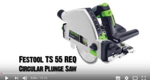 Festool TS 55 REQ Plunge Saw review