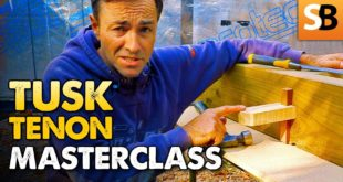Tusk Tenon Joint ~ Woodworking Masterclass