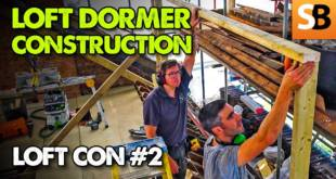 Loft Dormer Construction ~ LoftCon #2
