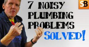 7 noisy plumbing problems solved youtube thumbnail
