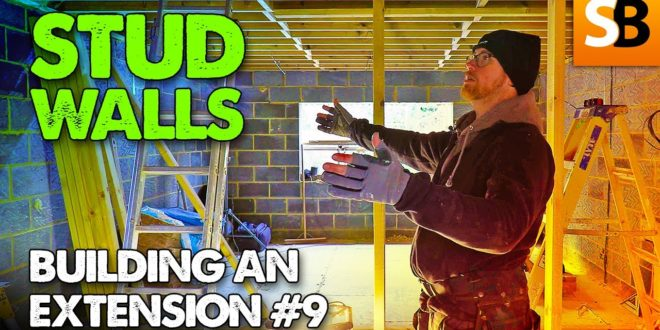 building the stud walls extension build 9 youtube thumbnail