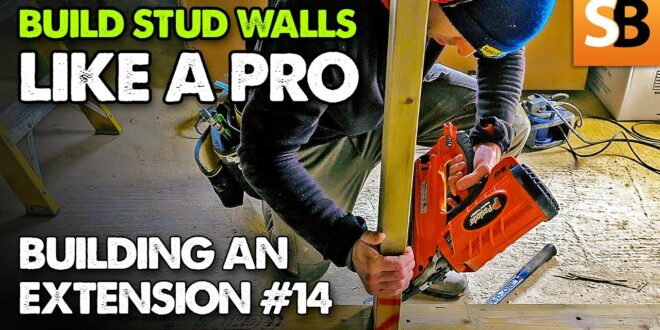 how to build a stud wall like a pro extension build 14 youtube thumbnail