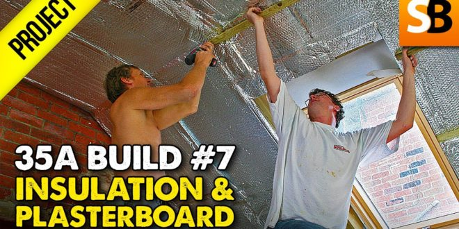 insulation plasterboard 35a extension 7 youtube thumbnail