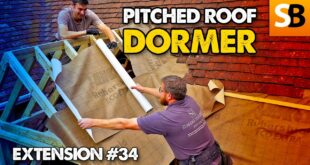 How To Build a Pitched Roof Dormer in a Day – Extension #34
